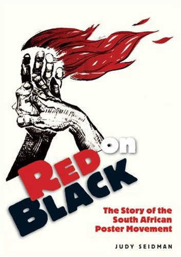 RED ON BLACK, the story of the South African poster movement