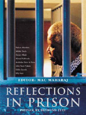 REFLECTIONS IN PRISON, foreword by Desmond Tutu