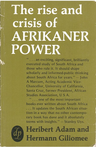 THE RISE AND CRISIS OF AFRIKANER POWER