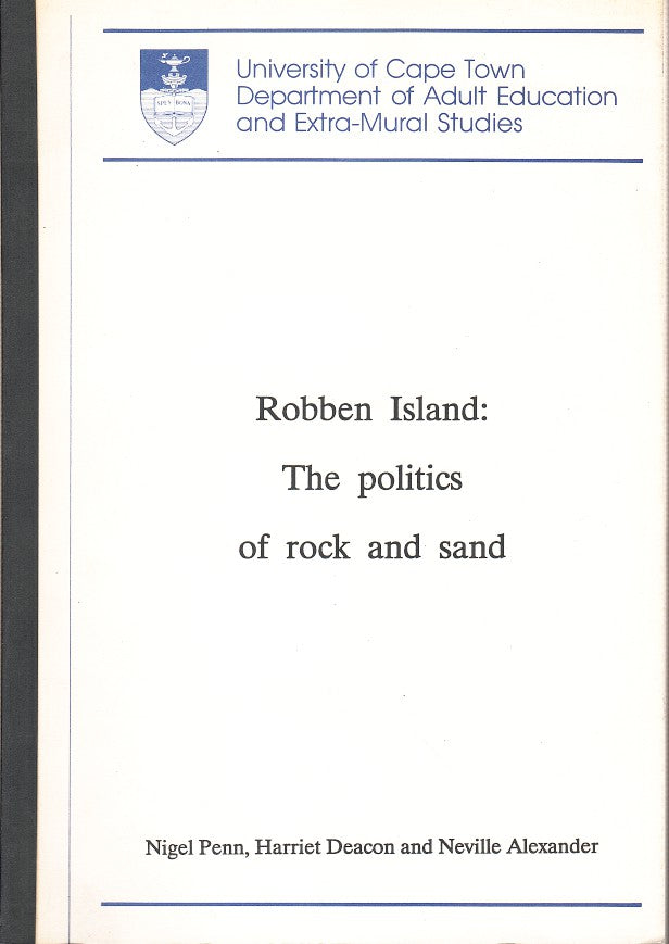 ROBBEN ISLAND, the politics of rock and sand