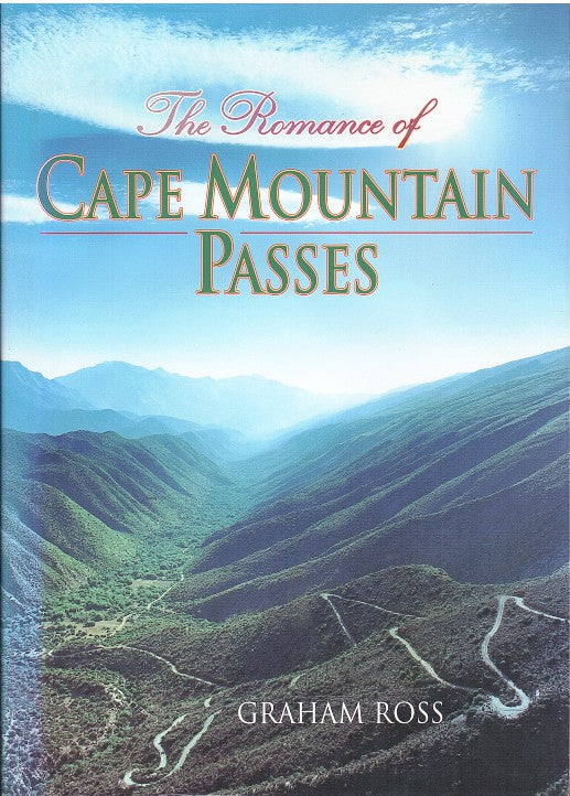 THE ROMANCE OF CAPE MOUNTAIN PASSES