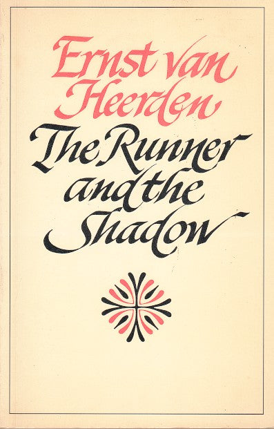 THE RUNNER AND THE SHADOW, a selection translated by Jean Branford and the poet