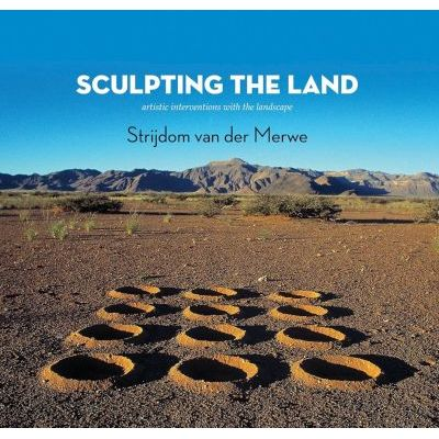 SCULPTING THE LAND, artistic interventions in the landscape