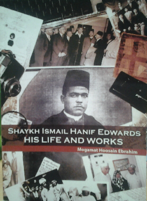 SHAYKH ISMAIL HANIF EDWARDS, his life and works