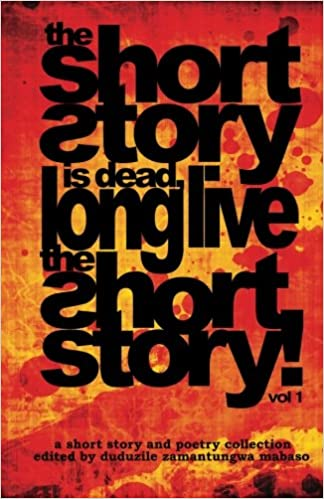 THE SHORT STORY IS DEAD, LONG LIVE THE SHORT STORY, vol.1
