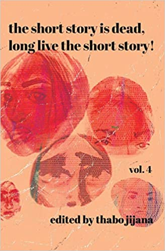 THE SHORT STORY IS DEAD, LONG LIVE THE SHORT STORY!, vol. 4