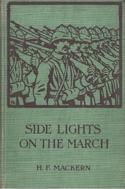 SIDE-LIGHTS ON THE MARCH, the experiences of an American journalist in South Africa