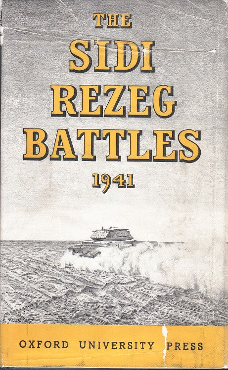 THE SIDI REZEG BATTLES 1941