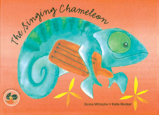 THE SINGING CHAMELEON, a traditional story from Malawi