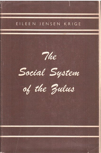 THE SOCIAL SYSTEM OF THE ZULUS