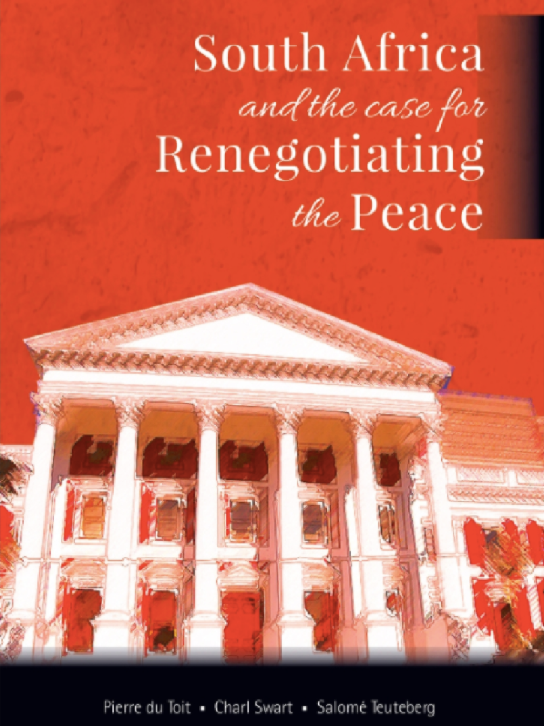 SOUTH AFRICA AND THE CASE FOR RENEGOTIATING THE PEACE