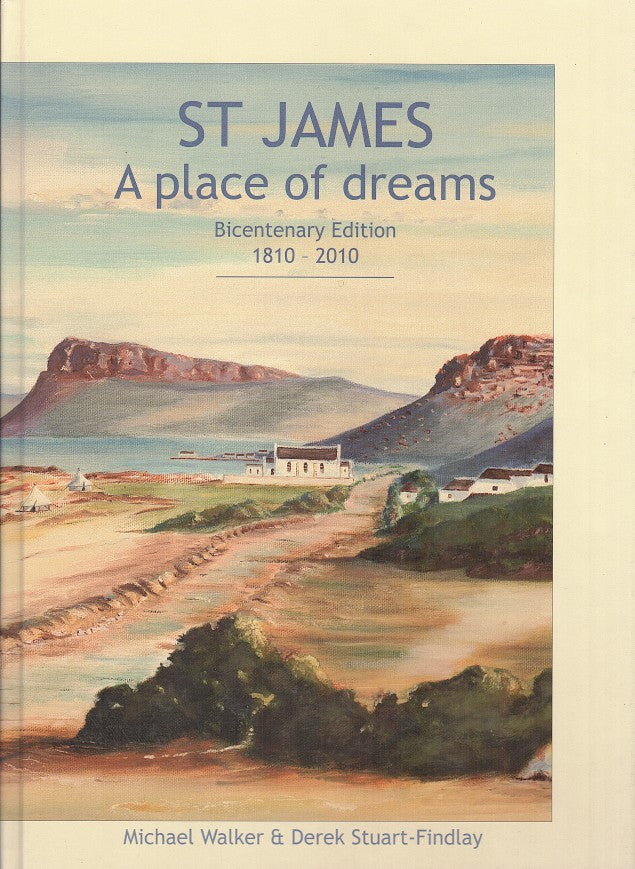 ST JAMES, a place of dreams, bicentenary edition, 1810-2010
