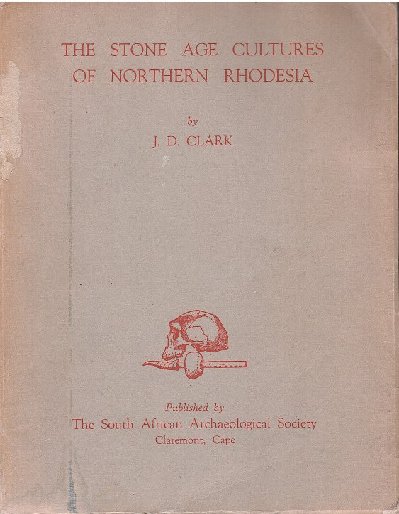 THE STONE AGE CULTURES OF NORTHERN RHODESIA