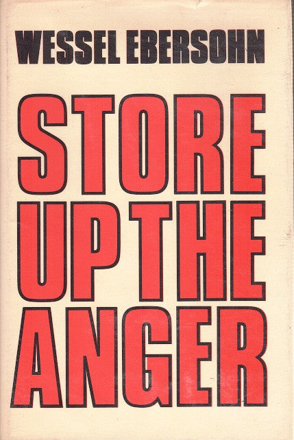 STORE UP THE ANGER