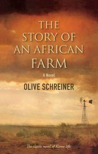 THE STORY OF AN AFRICAN FARM, introduced by Cherry Clayton