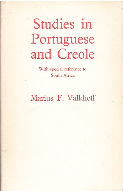 STUDIES IN PORTUGUESE AND CREOLE, with special reference to South Africa