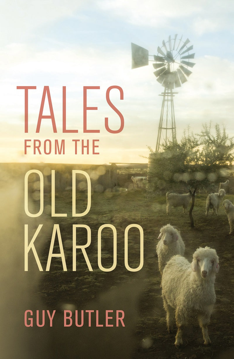 TALES FROM THE OLD KAROO