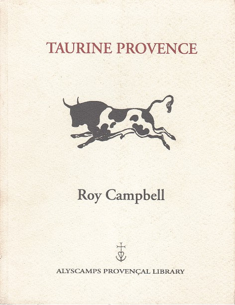 TAURINE PROVENCE, with an introduction by Catherine Aldington