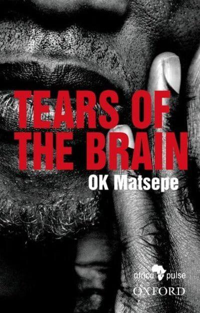 TEARS OF THE BRAIN, translated from Sesotho sa Leboa by Seleka Tembane and Lucy Ndlovu