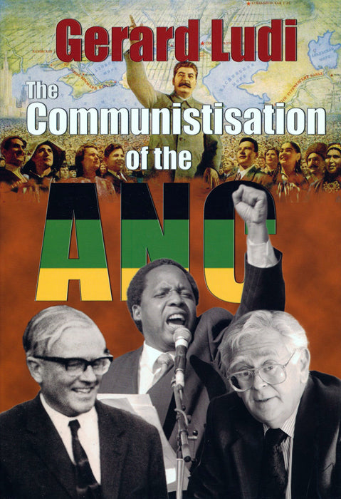 THE COMMUNISTISATION (sic) OF THE ANC