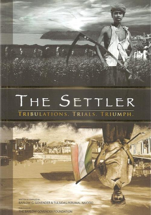 THE SETTLER, tribulations, trials, triumph