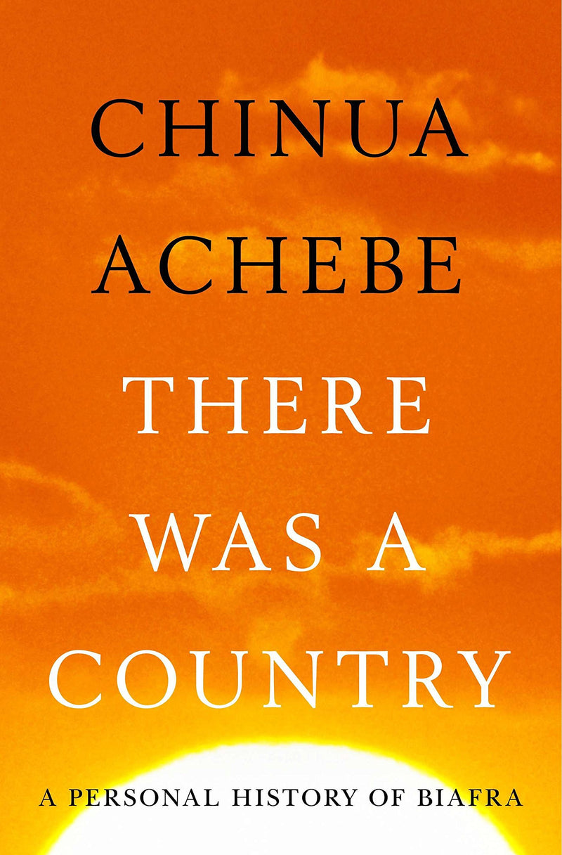 THERE WAS A COUNTRY, a memoir