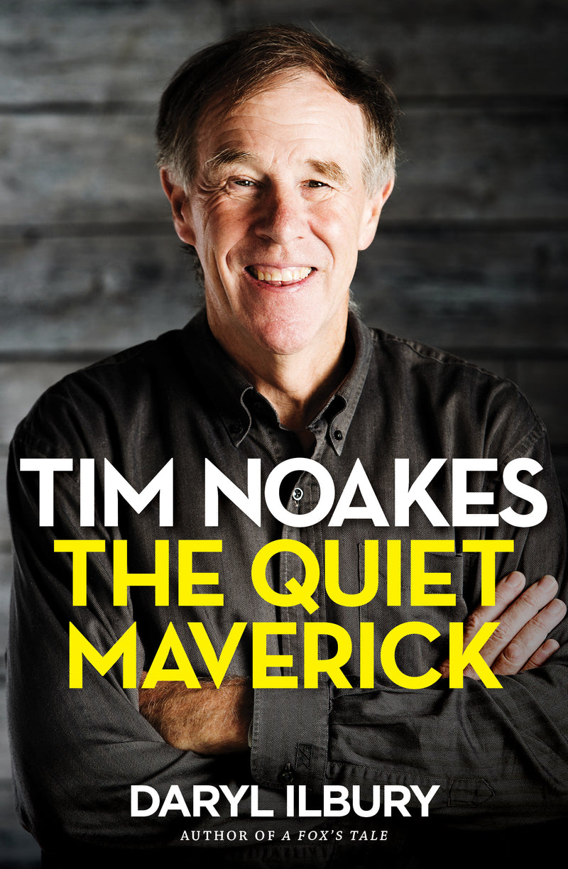 TIM NOAKES, the quiet maverick