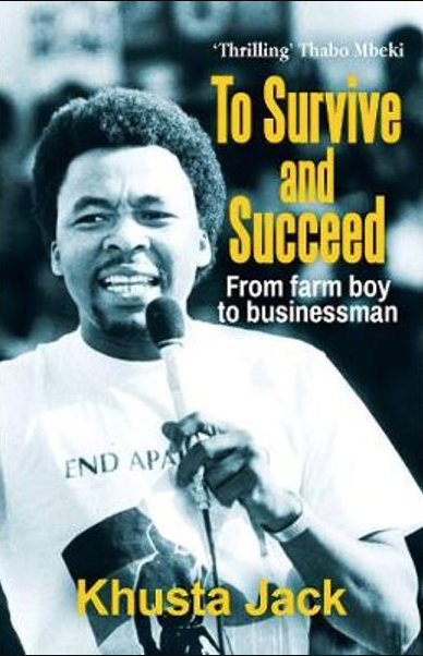 TO SURVIVE AND SUCCEED, from farm boy to businessman