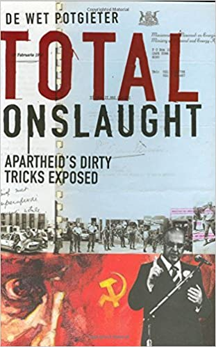 TOTAL ONSLAUGHT, apartheid's dirty tricks exposed
