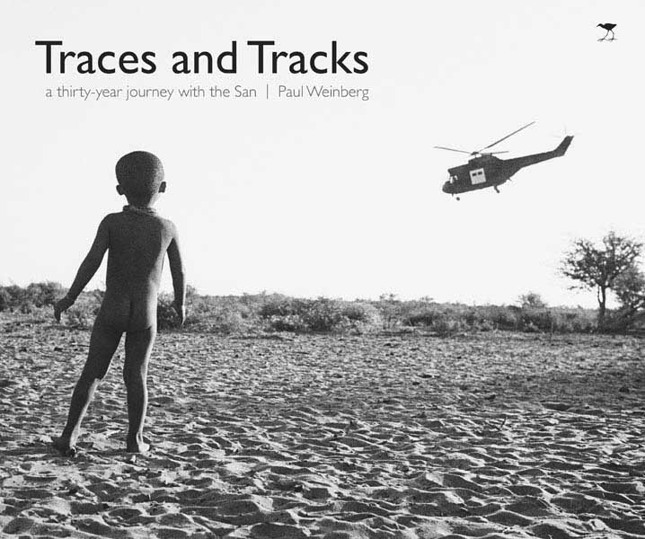 TRACES AND TRACKS, a thirty-year journey with the San