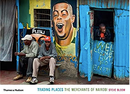 TRADING PLACES, the merchants of Nairobi