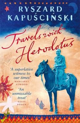 TRAVELS WITH HERODOTUS, translated from the Polish by Klara Glowczewska