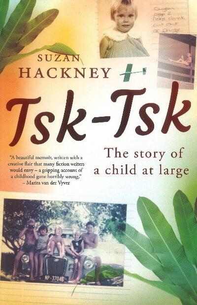 TSK-TSK, the story of a child at large