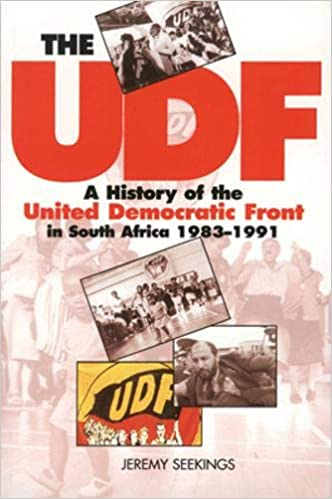 THE UDF, a history of the United Democratic Front in South Africa 1983-1991