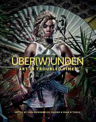 UBER(W)UNDEN, art in troubled times