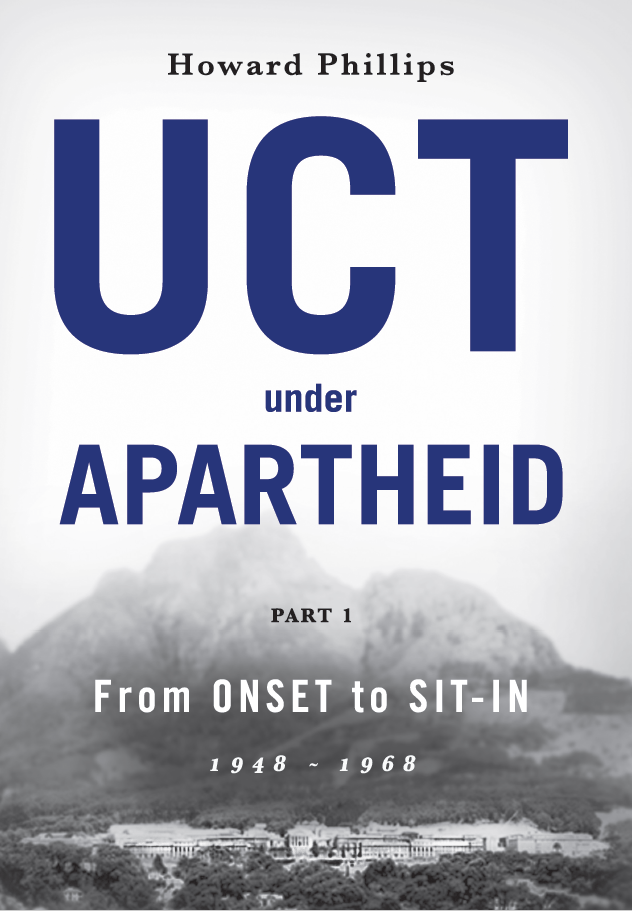 UCT UNDER APARTHEID, part 1, 1948-1968, from onset to sit-in