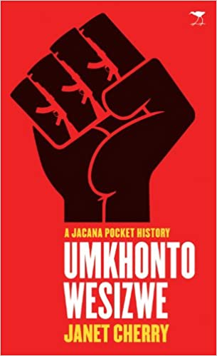 UMKHONTO WE SISWE, a Jacana pocket history