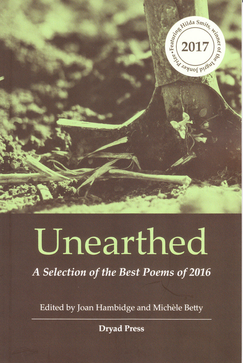 UNEARTHED, a selection of the best poems of 2016