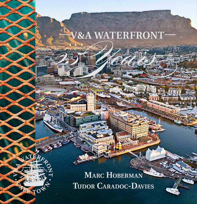 V & A WATERFRONT, 25 years