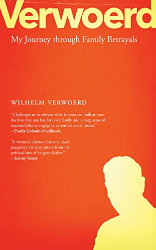 VERWOERD, my journey through family betrayals