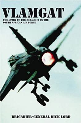 VLAMGAT, the story of the mirage F1 in the South African Air Force
