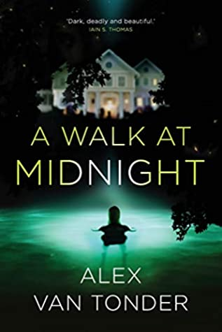 A WALK AT MIDNIGHT, a novel