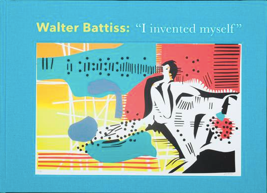 "WALTER BATTISS, ""I invented myself"", The Jack Ginsberg Collection"