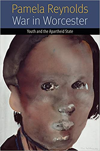 WAR IN WORCESTER, youth and the apartheid state