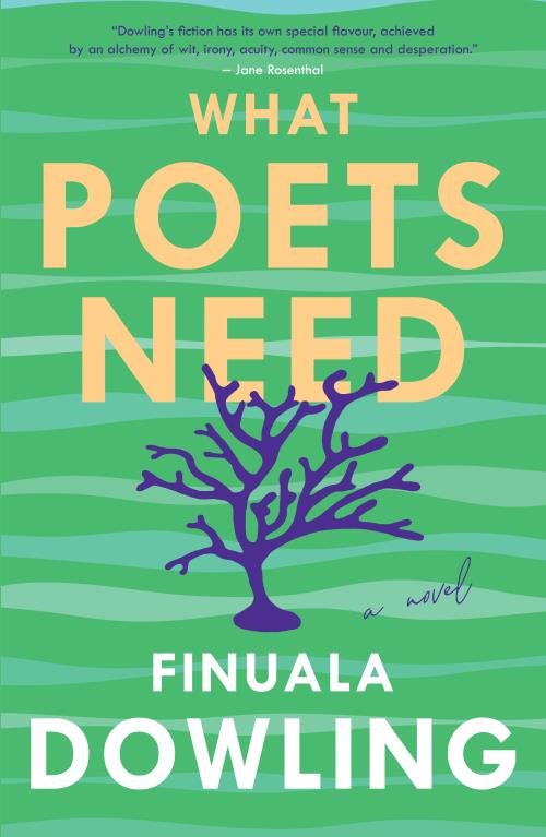 WHAT POETS NEED