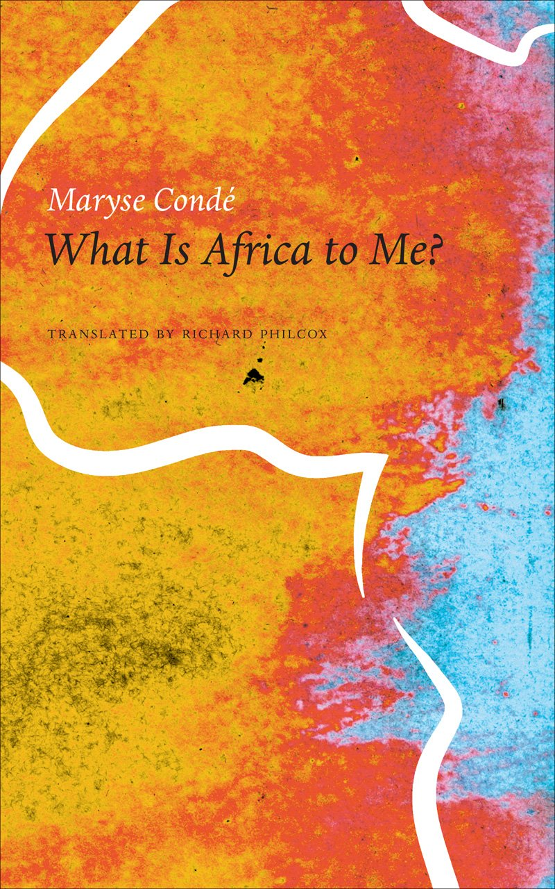 WHAT IS AFRICA TO ME?, translated by Richard Philcox
