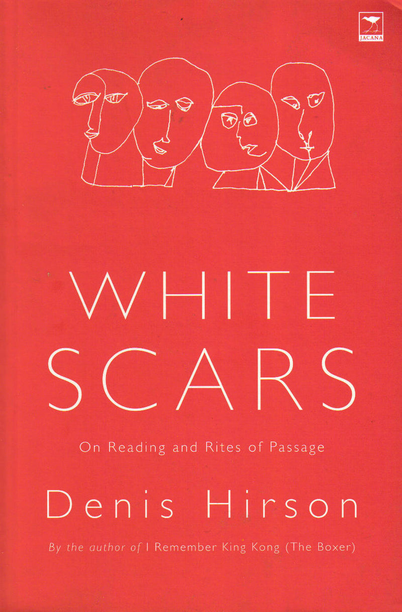 WHITE SCARS, on reading and rites of passage