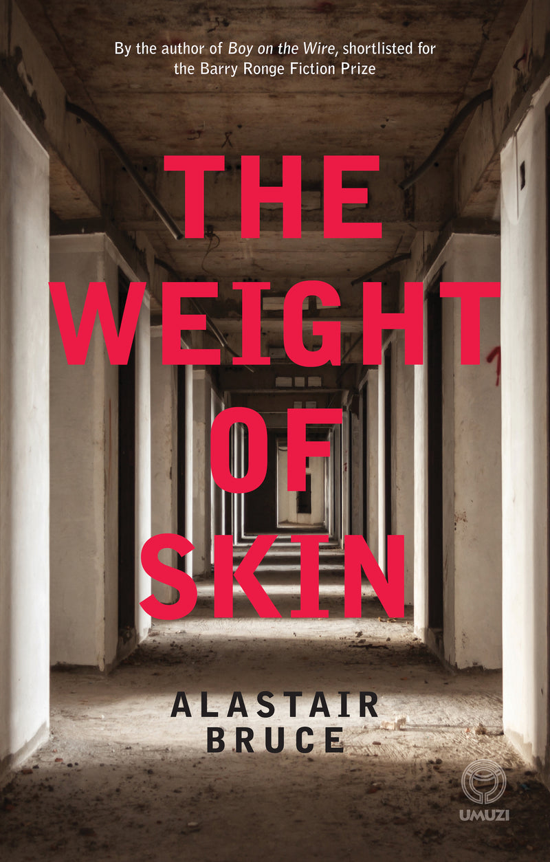 THE WEIGHT OF SKIN