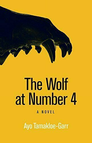 THE WOLF AT NUMBER 4, a novel