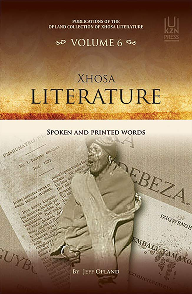 XHOSA LITERATURE, spoken and printed words